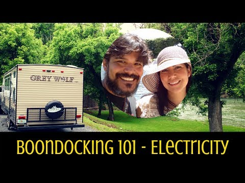 Boondocking 101 - Electricity - How to get it without hookups! Full Time RVing