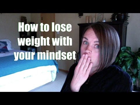 How to lose weight fast without exercise or dieting - IT'S A MINDSET ISSUE!