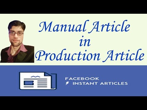 How to Add Manual Articles in Facebook Instant Articles