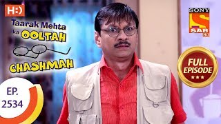 Taarak Mehta Ka Ooltah Chashmah - Ep 2534 - Full Episode - 16th August, 2018