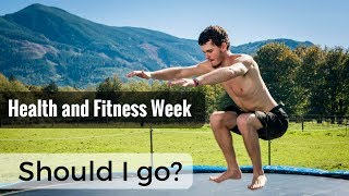 So, What is Health & Fitness Week? Why Should I go?