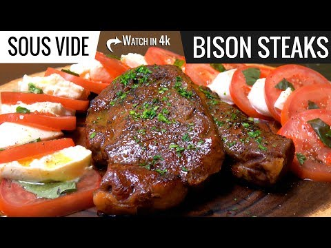 Best way to cook Bison Steak Sous Vide - Ribeye and New York Strip
