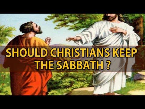 Should Christians keep the Sabbath?