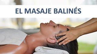 El Masaje Balinés y sus beneficios físicos y emocionales