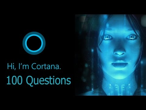 Asking 100 Questions to Cortana ( Windows 10 )