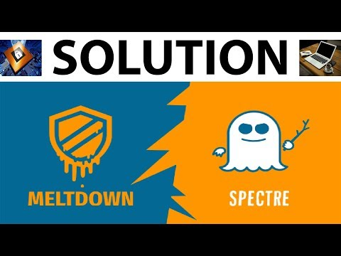 SOLUTION for Meltdown & Spectre Vulnerabilities in Intel Processor Computer   Most Laptop Affected