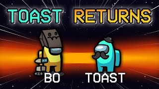 Toast Returns to AmongUs