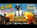 Jai PubG Tapori Mix With Hard Bass By DJ Tanmay Kalna mp3