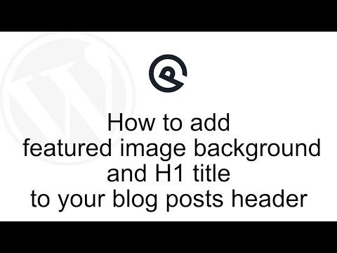 How to add featured image and H1 title to your blog posts header with GeneratePress