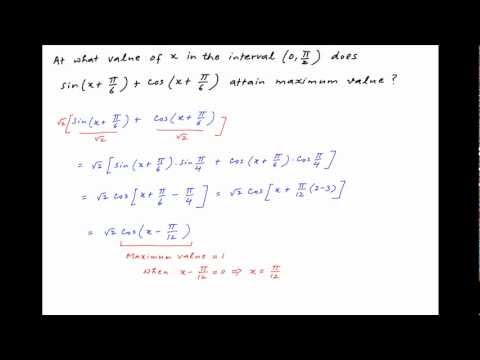 At what point does sin (x + PI/6) + cos (x + PI/6) attain maximum value in the interval (0,PI/2)?
