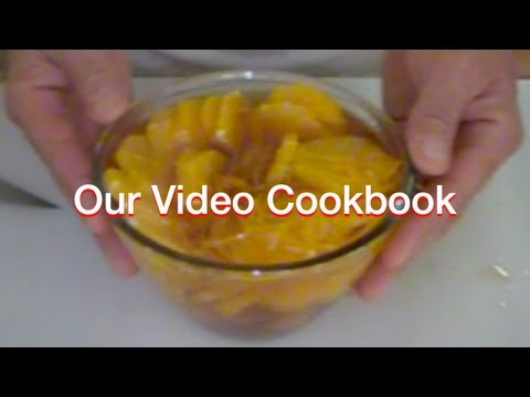 How tom make Oranges Poached in Liqueur Recipe | Our Video Cookbook #86
