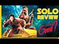 Star Wars SOLO REVIEW Have They Killed The Golden Goose