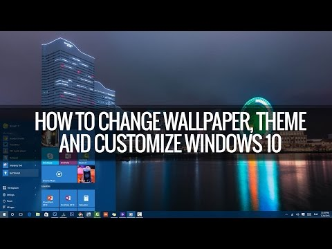 How to Change Wallpapers, Themes, Lockscreen and Start in Windows 10 | Techniqued