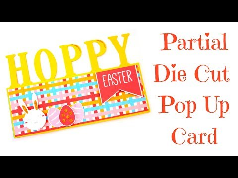 Partial Die Cut Letters | Pop Up Card | Video Tutorial Easter Series 2018