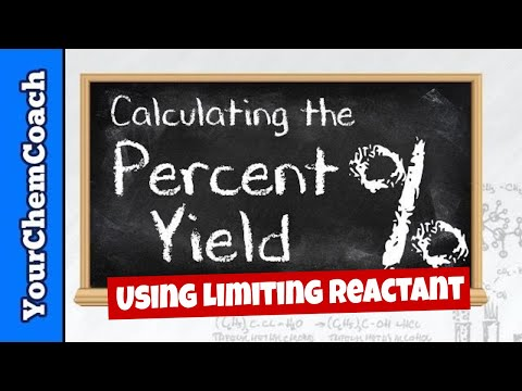 Calculating Percent Yield from the Limiting Reactant