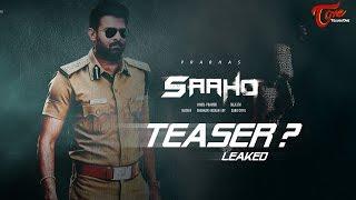 OMG ! Prabhas Sahoo Teaser Leaked ? #FilmGossips