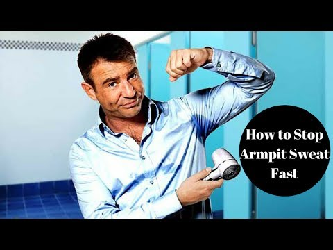 How to Stop Armpit Sweat. Stop Armpit Sweat Fast and Naturally