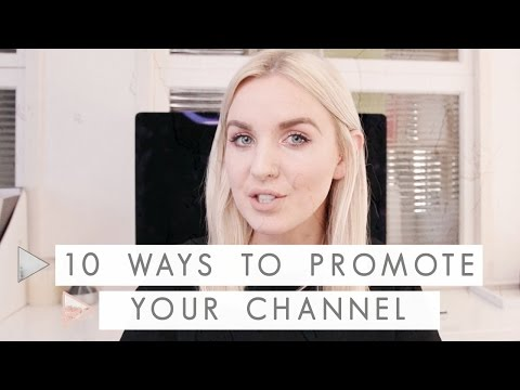 10 Ways to Promote your Youtube | CHANNEL NOTES