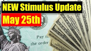 NEW Stimulus Update (May 25th) - Payment Amount - Who is Included -Timeline