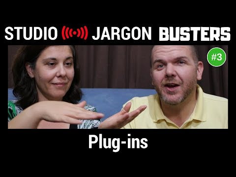 Plug-ins Explained (Software Plugins and Effects) - Studio Jargon Busters #3