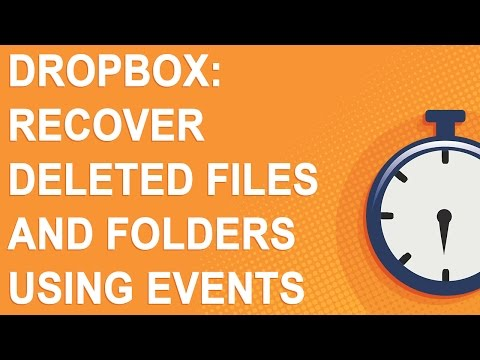 Dropbox: Recover deleted files and folders using Events (NO ADS)