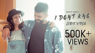 I Dont Kno Lyric Video   Suchi feat. Ranjith   Tamil Indie   Latest Tamil Songs 2019   2020