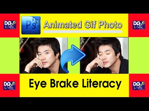 How to make animated pictures gif (Eye Brake Literacy) in Photoshop