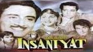 """Insaniyat"" | Full Hindi Movie | Dilip Kumar | Dev anand | Bina Rai"