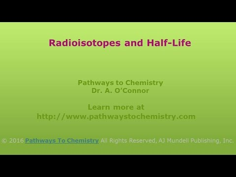 Half-Life and Radioisotopes