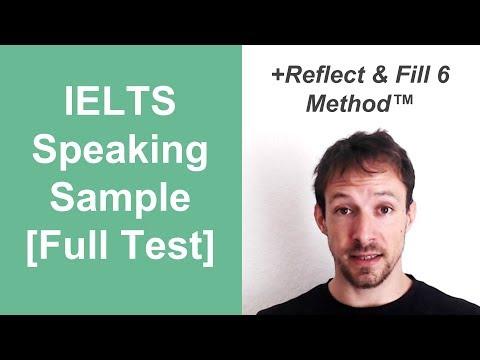 IELTS Speaking Sample [Full Test] + Reflect & Fill 6 Method™