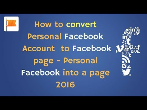 How to convert Personal Facebook  Account  to Facebook page | Personal facebook into a page 2016
