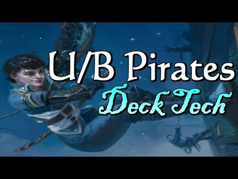 Mtg Deck Tech: U/B Pirates in Ixalan Standard!
