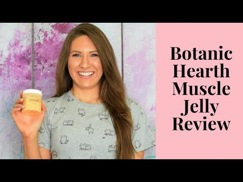 Botanic Hearth Muscle Jelly Review