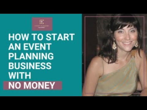 How to Start an Event Planning Business With No Money