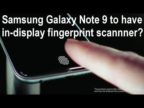 Galaxy Note 9 Will Have In-Display Fingerprint Sensor + Release Date