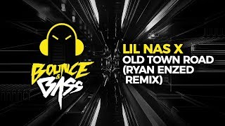 Lil Nas X  Old Town Road Feat Billy Ray Cyrus Ryan Enzed Remix
