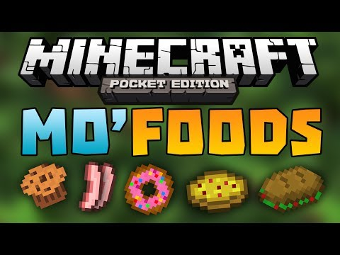 MO' FOODS Mod - Adds 20 NEW Food Items - Minecraft Pocket Edition