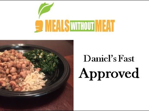 Daniel Fast Approved! | Meals Without Meat