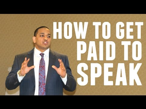 How To Get PAID to SPEAK!