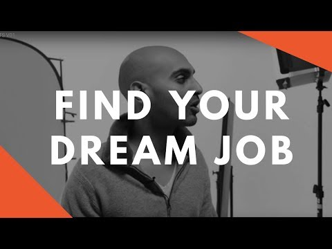 How to Find a Dream Job That You Love | Transition Your Career and Find Your Passion [2018]