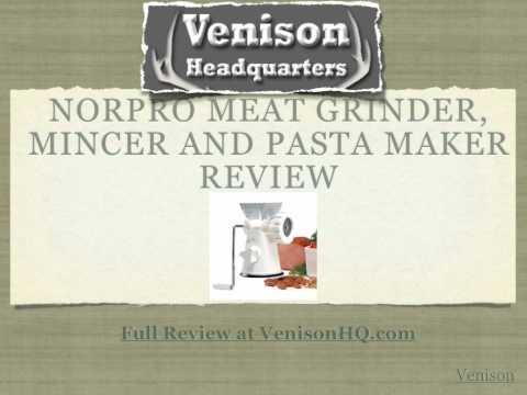 Norpro Meat Grinder, Mincer and Pasta Maker Review - Venison HQ