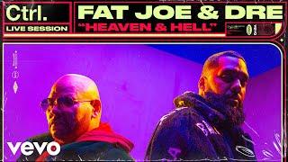Fat Joe - Heaven & Hell (Live Session) | Vevo Ctrl