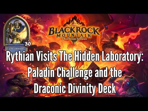 Hearthstone: Blackrock Mountain - The Hidden Laboratory: Paladin Challenge / Dragon Deck