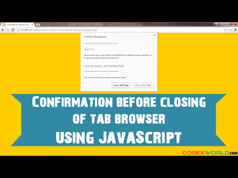 Confirmation Before Closing of Tab/Browser using JavaScript