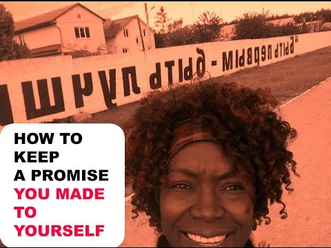 HOW TO KEEP A PROMISE YOU MADE TO YOURSELF