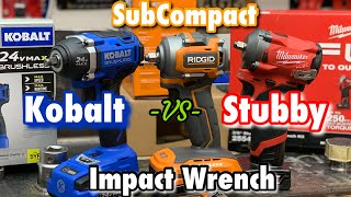 Milwaukee FUEL M12 Stubby Vs Ridgid SubCompact vs Kobalt Impact Wrench Torqued Right