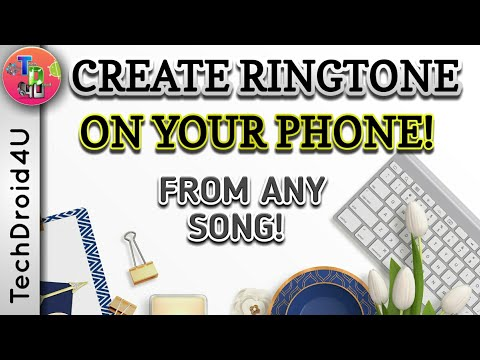 How to make Ringtone from song on Android ; Techdroid4u