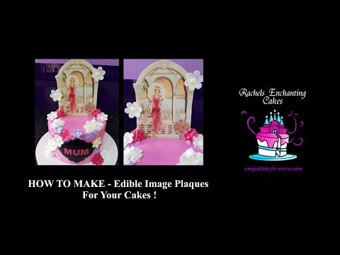 Edible Image Plaque Tutorial (For Cakes)