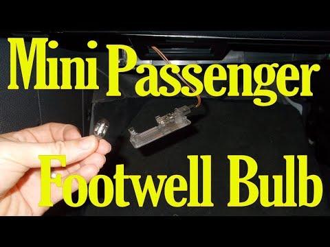 Mini passenger footwell bulb change