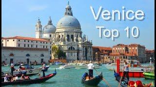 Venice Top Ten Things To Do